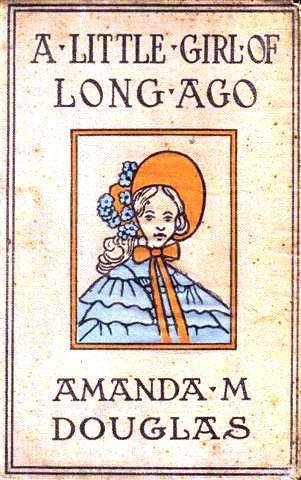 A LIttle Girl of Long Ago